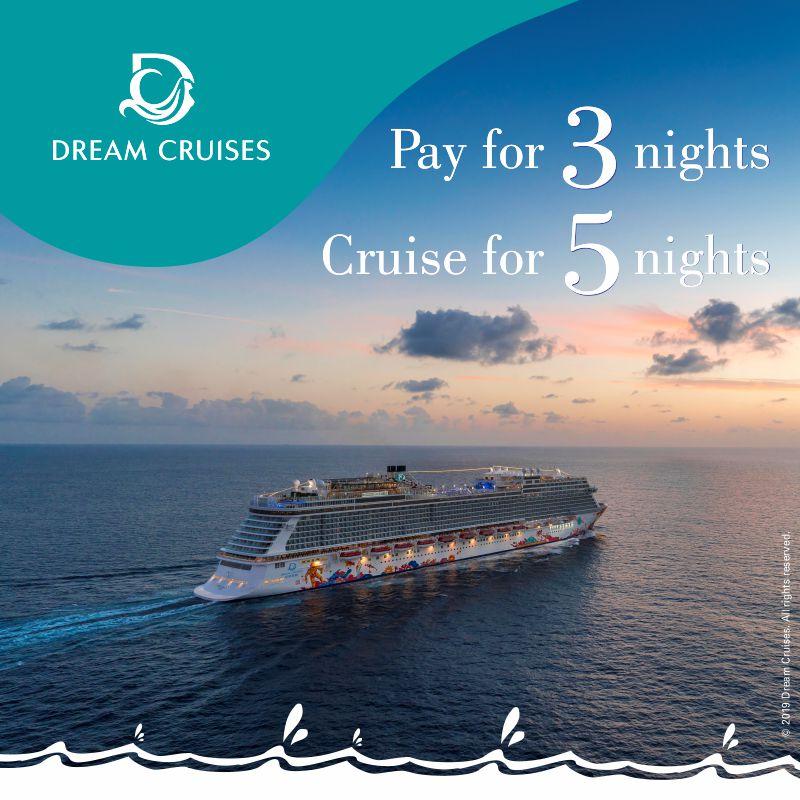Genting Dream Ex Singapore Pay 3 Go 5 Promotion Mercury Travels